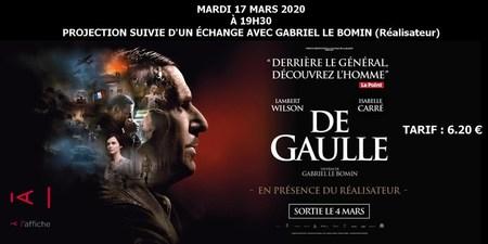 """Projection Exceptionnelle du film """"DE GAULLE"""" En présence du Réalisateur GABRIEL LE BOMIN"""